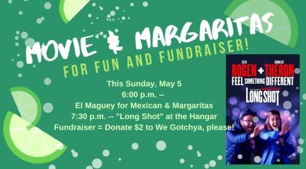 Movie & Margaritas & Mini-Fundraiser & Cinco de Mayo