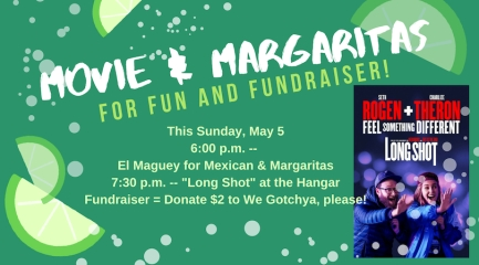 Movie & Margaritas & Mini-Fundraiser & Cinco de Mayo